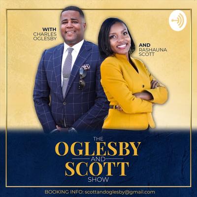 oglesby and scott podcast