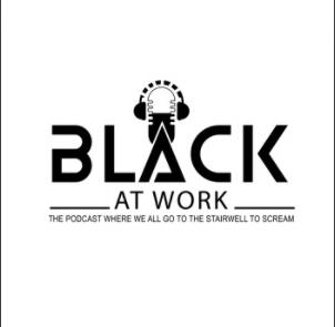 Listen Now Black at Work